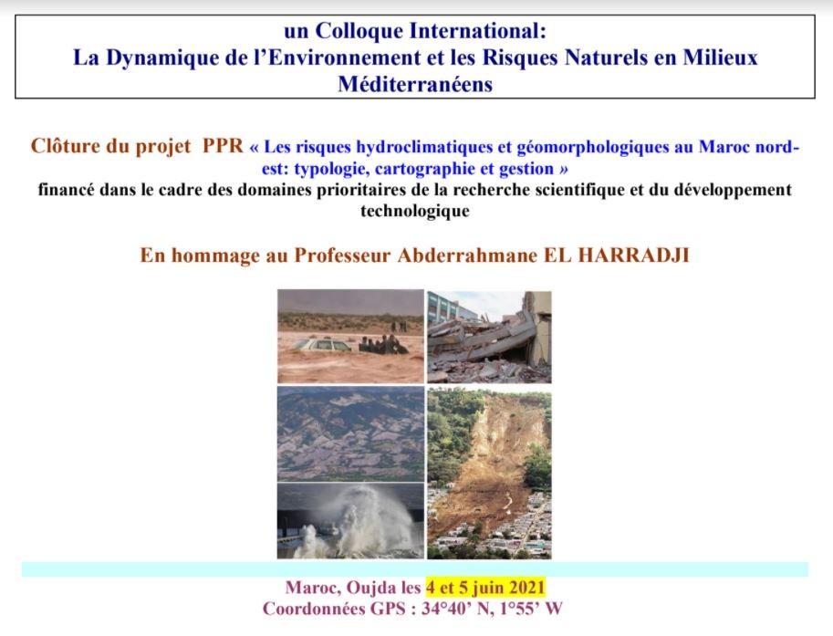 Colloque International: La Dynamique de l'Environnement et les Risques Naturels en Milieux Méditerranées